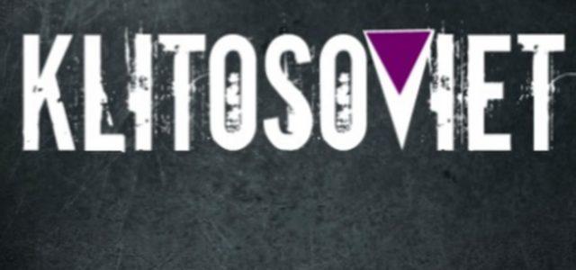 Tema recomendado de la semana:  Klitosoviet – Golpe de coño