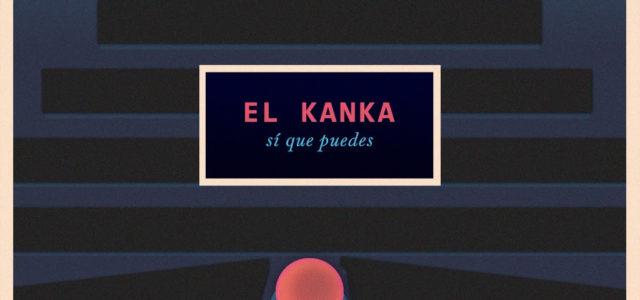 """El Kanka estrena """"Sí que puedes"""",  primer single de """"El arte de saltar"""""""