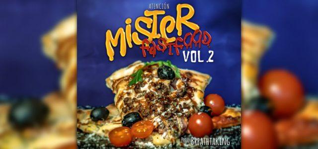 Mister 🍕 Atención 🍕 – (Prod. Breathtaking) – Fast Food Vol.2
