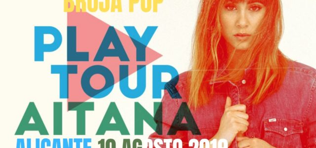 Aitana presenta Play tour en alicante
