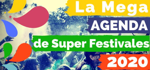 MegAgenda de SuperFestivales – Octubre, Noviembre y Diciembre (2020)