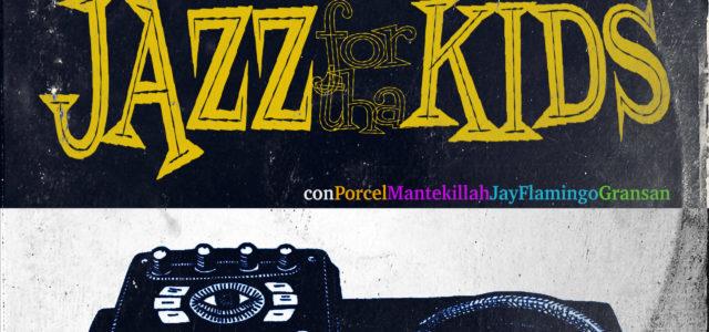 "Aukan presenta ""Jazz For Tha Kids"""