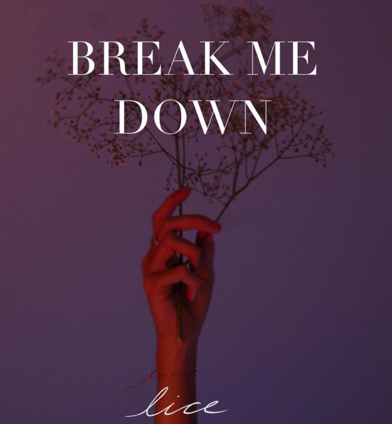 Lice presenta 'Break me down'